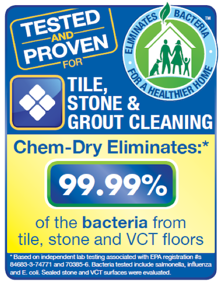 Power Chem-Dry removes up to 98% of bacteria from your tile floors, killing germs and removing scum.